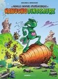 Goulesque et  Widenlocher - Les nouvelles aventures apeuprehistoriques de Nabuchodinosaure.