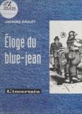 Goulet - Eloge du blue-jean.