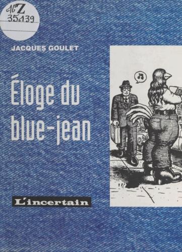 Eloge du blue-jean
