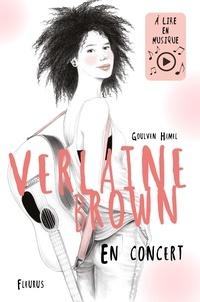 Goulven Hamel et Carole Wilmet - Verlaine Brown - En concert.