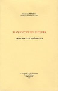 Goulven Madec - Jean Scot et ses auteurs - Annotations érigéennes.