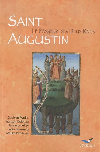 Goulven Madec et François Dolbeau - Saint Augustin - Le Passeur des deux rives.