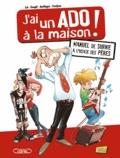 Goupil et Fabio Lai - J'ai un ado à la maison ! - Manuel de survie à l'usage des pères.