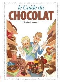 Goupil et  Godard - Le Guide du chocolat.