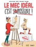 Goupil et Laëtitia Aynié - Le mec idéal c'est possible !.