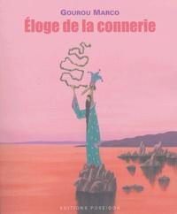 Gourou Marco - Eloge de la connerie - Tome 1. Visite du ConnerieLand.