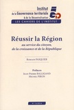 Romain Pasquier - Les Cahiers de l'institut N° 13, Juin 2014 : Réussir la région, au service du citoyen, de la croissance et de la République.