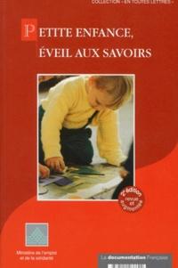 GPLI et  Collectif - Petite enfance, éveil aux savoirs.