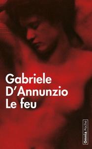 Grabriele D'Annunzio - Le feu.