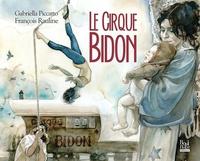 Grabriella Piccatto et François Rauline - Le Cirque Bidon.