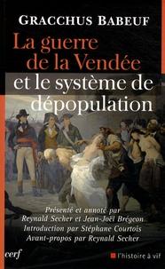 Gracchus Babeuf - La guerre de la Vendée et le système de dépopulation.