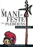 Gracchus Babeuf - Le Manifeste des Plébéiens.