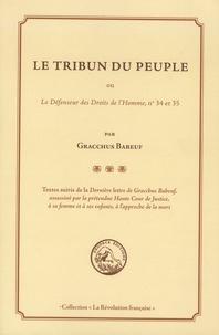 Gracchus Babeuf - Le tribun du peuple ou Le défenseur des droits de l'homme, n° 34 et 35.