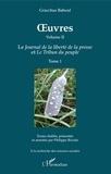 Gracchus Babeuf - OEuvres (Grachus Babeuf) Volume II - Le Journal de la liberté de la presse et Le Tribun du peuple - Tome 1.