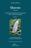 Gracchus Babeuf - Oeuvres - Volume 2, Le journal de la liberté de la presse et Le tribun du peuple, Tome 1.