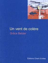 Grace Belder - Un vent de colère.