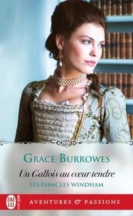 Grace Burrowes - Les fiancées Windham Tome 3 : Un Gallois au coeur tendre.
