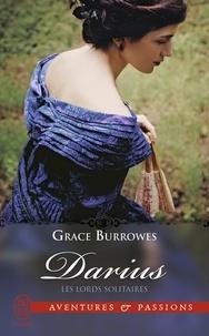 Grace Burrowes - Les lords solitaires Tome 1 : Darius.