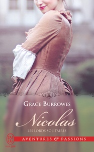 Grace Burrowes - Les lords solitaires Tome 2 : Nicolas.