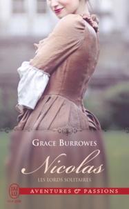 Grace Burrowes - Les lords solitaires Tome 2 : Nicolas.