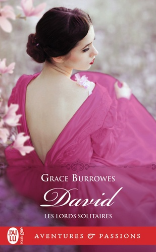 Grace Burrowes - Les lords solitaires Tome 9 : David.