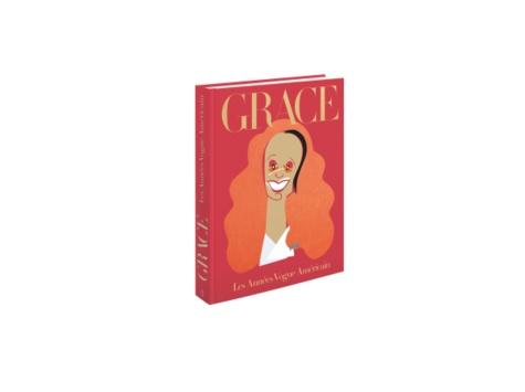 Grace Coddington et Michael Roberts - Grace - Les années Vogue américain.