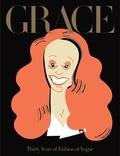 Grace Coddington - Grace - Thirty years of fashion at Vogue.