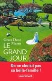 Grace Dane Mazur - Le grand jour.