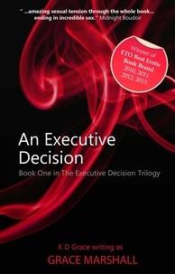 Grace Marshall - An Executive Decision - An Executive Decision Series.