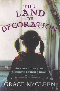 Grace McCleen - The Land of Decoration.