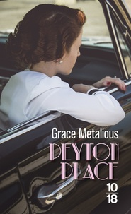 Grace Metalious - Peyton Place.
