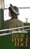 Grace Metalious - Retour à Peyton Place.