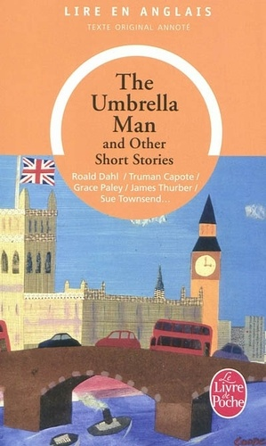 Grace Paley et Truman Capote - The umbrella man - And other short stories.