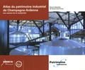 Gracia Dorel-Ferré - La patrimoine industriel de Champagne-Ardenne - Les racines de la modernité.