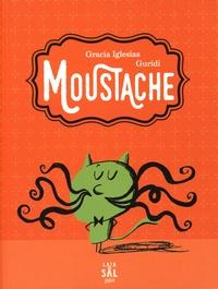 Gracia Iglesias et  Guridi - Moustache.