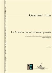 Graciane Finzi - La Maison qui ne dormait jamais - partition pour clarinette, alto, violoncelle, accordéon & récitant.
