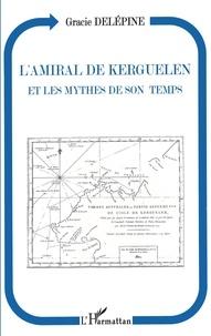 Lamiral de Kerguelen et les mythes de son temps.pdf