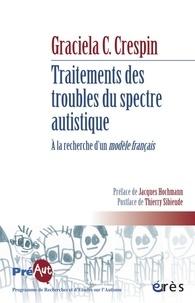 Graciela Cullere-Crespin - Traitements des troubles du spectre autistique. A la recherche d'un modèle français.