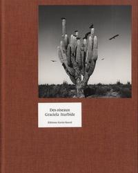 Graciela Iturbide - Des oiseaux.