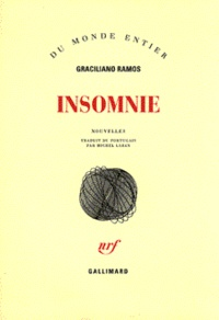 Graciliano Ramos - Insomnie.