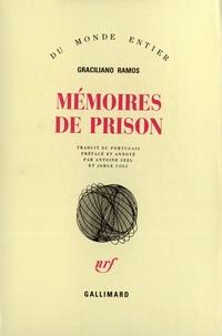Graciliano Ramos - Mémoires de prison.
