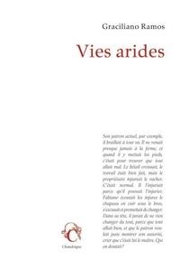 Graciliano Ramos - Vies arides.