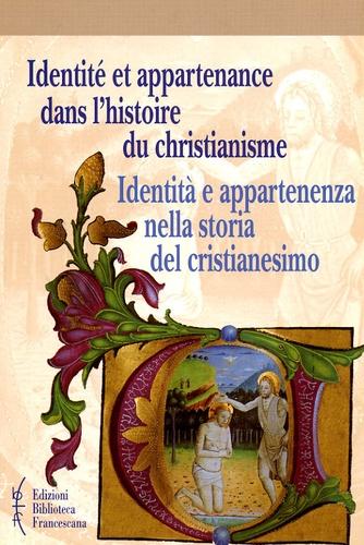 Grado Giovanni Merlo - Identité et appartenance dans l'histoire du christianisme - Edition bilingue français-italien.