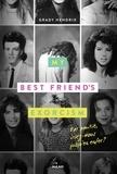 Sarah Dali et Grady Hendrix - My best friend's exorcism.