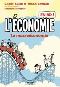 Grady Klein et Yoram Bauman - L'économie en BD Tome 2 : La macroéconomie.