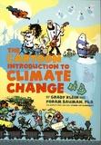 Grady Klein et Yoram Bauman - The Cartoon Introduction to Climate Change.