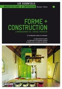 Graeme Brooker et Sally Stone - Forme + Construction - L'Aménagement de l'espace intérieur.