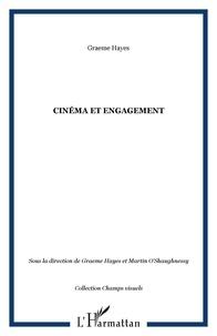 Graeme Hayes et Martin O'Shaughnessy - Cinéma et engagement.