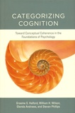 Graeme S. Halford et William H. Wilson - Categorizing Cognition - Toward Conceptual Coherence in the Foundations of Psychology.