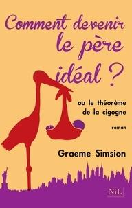 Graeme Simsion - L'effet Rosie ou Le Théorème de la cigogne.